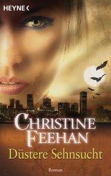 Christine  Feehan - Düstere Sehnsucht