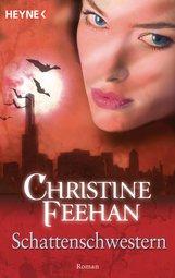 Christine  Feehan - Schattenschwestern