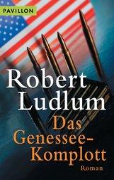 Robert  Ludlum - Das Genessee-Komplott