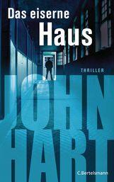 John  Hart - Das eiserne Haus