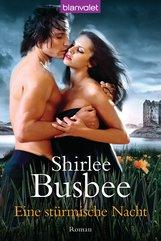 Shirlee  Busbee - Eine stürmische Nacht