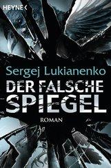 Sergej  Lukianenko - Der falsche Spiegel