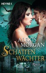 Alexis  Morgan - Schattenwächter
