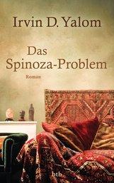 Irvin D.  Yalom - Das Spinoza-Problem
