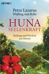 Petra  Lazarus, Wulfing von Rohr - Huna-Seelenkraft
