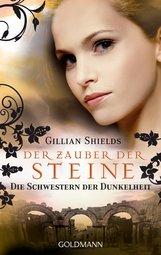 Gillian  Shields - Der Zauber der Steine