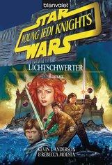 Kevin J.  Anderson - Star Wars. Young Jedi Knights 4. Lichtschwerter