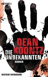 Dean  Koontz - Die Unbekannten