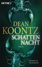 Dean  Koontz - Schattennacht