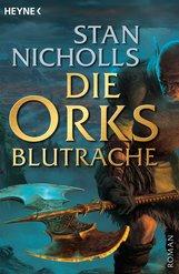 Stan  Nicholls - Die Orks - Blutrache