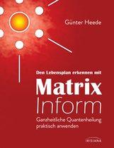 Günter  Heede - Den Lebensplan erkennen mit Matrix Inform