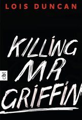 Lois  Duncan - Killing Mr Griffin