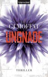 GJ  Moffat - Ungnade
