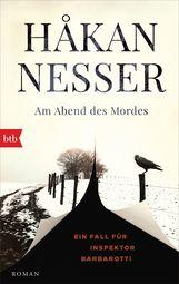Håkan  Nesser - Am Abend des Mordes