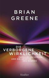 Brian  Greene - Die verborgene Wirklichkeit