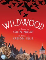 Colin  Meloy, Carson  Ellis - Wildwood