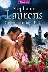 Stephanie  Laurens - Geheimauftrag: Liebe