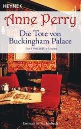 Anne  Perry - Die Tote von Buckingham Palace