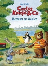 Gaby  Scholz - Carlos, Knirps & Co - Abenteuer am Waldsee