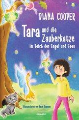 Diana  Cooper - Tara und die Zauberkatze im Reich der Engel und Feen