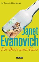 Janet  Evanovich - Der Beste zum Kuss