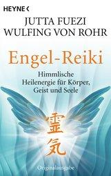 Jutta  Fuezi, Wulfing von Rohr - Engel-Reiki