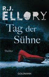 R.J.  Ellory - Tag der Sühne