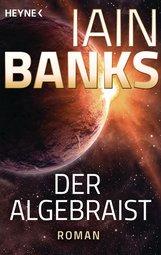 Iain  Banks - Der Algebraist