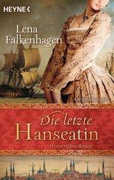 Lena  Falkenhagen - Die letzte Hanseatin
