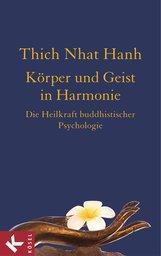 Thich Nhat Hanh - Körper und Geist in Harmonie