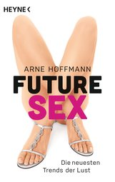 Arne  Hoffmann - Future Sex