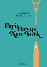 Vahram  Muratyan - Paris versus New York