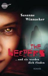 Susanne  Winnacker - The Weepers - Und sie werden dich finden