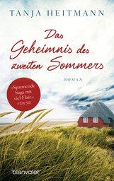 Tanja  Heitmann - Das Geheimnis des zweiten Sommers
