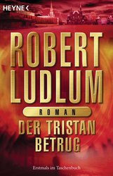 Robert  Ludlum - Der Tristan Betrug