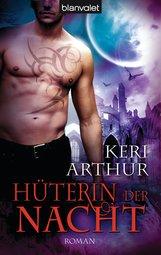 Keri  Arthur - Hüterin der Nacht