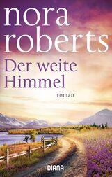Nora  Roberts - Der weite Himmel