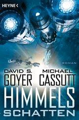 David S.  Goyer, Michael  Cassutt - Himmelsschatten