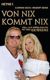 Carmen  Geiss, Robert  Geiss, Andreas  Hock - Von nix kommt nix