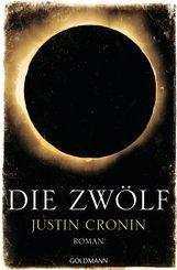 Justin  Cronin - Die Zwölf