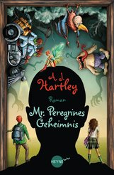 A.J.  Hartley - Mr. Peregrines Geheimnis