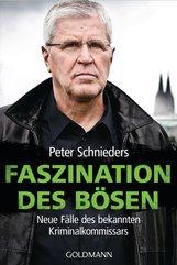 Peter  Schnieders, Fred  Sellin - Faszination des Bösen
