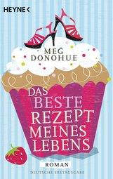 Meg  Donohue - Das beste Rezept meines Lebens