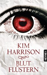 Kim  Harrison - Blutflüstern