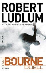 Robert  Ludlum, Eric Van  Lustbader - Das Bourne Duell