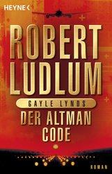 Robert  Ludlum, Gayle  Lynds - Der Altman-Code
