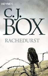 C.J.  Box - Rachedurst