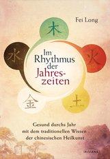 Fei  Long - Im Rhythmus der Jahreszeiten