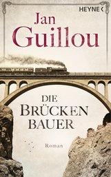 Jan  Guillou - Die Brückenbauer