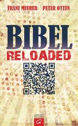 Franz  Meurer, Peter  Otten - Bibel reloaded
